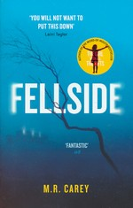 Fellside (Skriver som M. R. Carey) (TPB) (Carey, Mike)