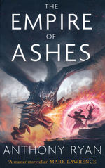 Draconis Memoria, The (TPB) nr. 3: Empire of Ashes, The (Ryan, Anthony)