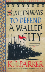 nr. 1: Sixteen Ways to Defend a Walled City (TPB) (Parker, K.J.)