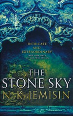 Broken Earth (TPB) nr. 3: Stone Sky, The (Jemisin, N.K.)