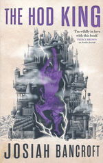 Books of Babel, The (TPB) nr. 3: Hod King, The (Bancroft, Josiah)