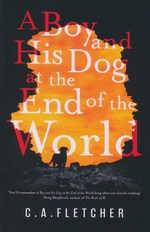 Boy and his Dog at the End of the World, A (TPB) (Fletcher, C.A.)