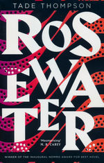 Wormwood Trilogy, The (TPB) nr. 1: Rosewater (Thompson, Tade)