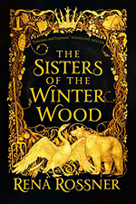 Sisters of the Winter Wood (TPB) (Rossner, Rena)