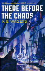 Farian War, The (TPB) nr. 1: There Before the Chaos (Wagers, K. B.)