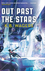 Farian War, The (TPB) nr. 3: Out Past The Stars (Wagers, K. B.)