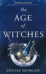 Age of Witches, The (TPB) (Morgan, Louisa)