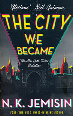 Great Cities (TPB) nr. 1: City We Became, The (Jemisin, N.K.)