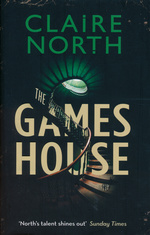 Gameshouse, The (TPB)Gameshouse, The: Vol. 1 - 3 (The Serpent, The Thief, The Master) (North, Claire)
