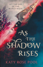 Age of Darkness, The (TPB) nr. 2: As the Shadow Rises (Pool, Katy Rose)