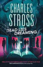 Dead Lies Dreaming (TPB) nr. 1: Dead Lies Dreaming (Laundry Files 10) (Stross, Charles)