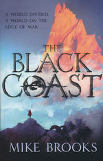 God-King Chronicles, The (TPB) nr. 1: Black Coast, The (Brooks, Mike)