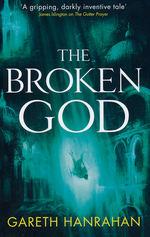 Black Iron Legacy, The (TPB) nr. 3: Broken God, The (Hanrahan, Gareth)