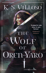 Chronicles of the Bitch Queen (TPB) nr. 1: Wolf of Oren-Yaro, The (Villoso, K. S.)