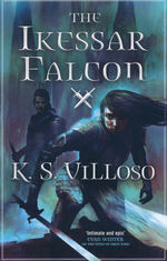 Chronicles of the Bitch Queen (TPB) nr. 2: Ikessar Falcon, The (Villoso, K. S.)