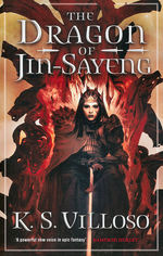 Chronicles of the Bitch Queen (TPB) nr. 3: Dragon of Jin-Sayeng, The (Villoso, K. S.)