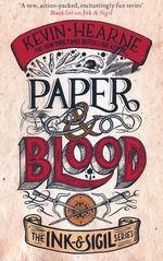 Ink & Sigil (TPB) nr. 2: Paper & Blood (Hearne, Kevin)