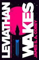 Expanse (HC) nr. 1: Leviathan Wakes: 10th Anniversary Edition (Corey, James S. A.)