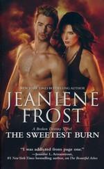 Broken Destiny nr. 2: Sweetest Burn, The (Frost, Jeaniene)