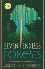 Boneless Mercies, The (HC) nr. 2: Seven Endless Forests, The (Tucholke, April Genevieve)