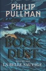 Book of Dust, The (HC) nr. 1: La Belle Sauvage (Pullman, Philip)
