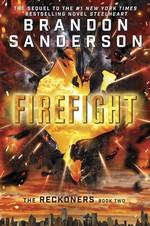 Reckoners (TPB) nr. 2: Firefight (Sanderson, Brandon)