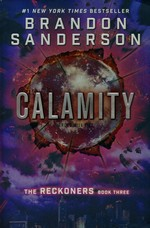 Reckoners (TPB) nr. 3: Calamity (Sanderson, Brandon)