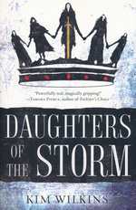 Blood and Gold (TPB) nr. 1: Daughters of the Storm (Wilkins, Kim)