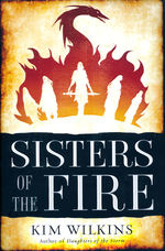 Blood and Gold (HC) nr. 2: Sisters of the Fire (Wilkins, Kim)