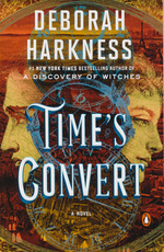All Souls Trilogy (TPB) nr. 4: Time's Convert (Harkness, Deborah)