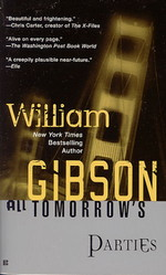 All Tomorrow's Parties (Gibson, William)