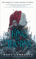 Broken Empire Trilogy nr. 2: King of Thorns (Lawrence, Mark)