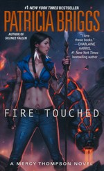 Mercy Thompson nr. 9: Fire Touched (Briggs, Patricia)