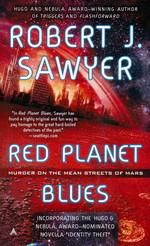 Red Planet Blues - TILBUD (så længe lager haves, der tages forbehold for udsolgte varer) (Sawyer, Robert J.)