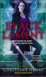 Black Wings nr. 4: Black Lament  - TILBUD (så længe lager haves, der tages forbehold for udsolgte varer) (Henry, Christina)