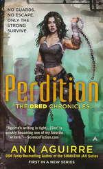Dred Chronicles nr. 1: Perdition - TILBUD (så længe lager haves, der tages forbehold for udsolgte varer) (Aguirre, Ann)