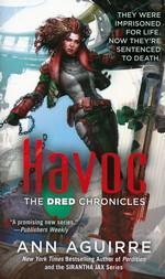 Dred Chronicles nr. 2: Havoc - TILBUD (så længe lager haves, der tages forbehold for udsolgte varer) (Aguirre, Ann)