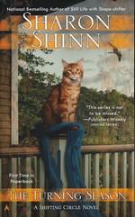 Shifting Circle Novel nr. 3: Turning Season, The - TILBUD (så længe lager haves, der tages forbehold for udsolgte varer) (Shinn, Sharon)