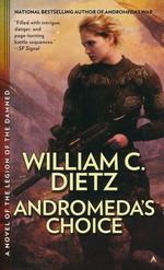 Prequel Legion Series, The nr. 2: Andromeda's Choice  - TILBUD (så længe lager haves, der tages forbehold for udsolgte varer) (Dietz, William C.)