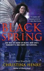 Black Wings nr. 7: Black Spring  - TILBUD (så længe lager haves, der tages forbehold for udsolgte varer) (Henry, Christina)