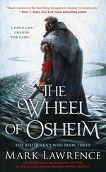 Red Queen's War nr. 3: Wheel of Osheim, The (Lawrence, Mark)
