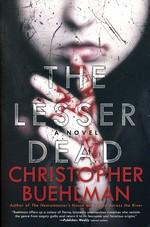 Lesser Dead, The (TPB) - TILBUD (så længe lager haves, der tages forbehold for udsolgte varer) (Buehlman, Christopher)