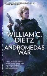 Prequel Legion Series, The nr. 3: Andromeda's War  - TILBUD (så længe lager haves, der tages forbehold for udsolgte varer) (Dietz, William C.)