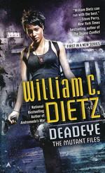 Mutant Files, The nr. 1: Deadeye (Dietz, William C.)