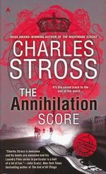 Laundry Files nr. 6: Annihilation Score, The (Stross, Charles)