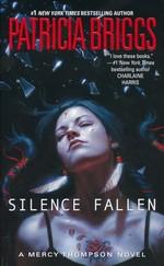 Mercy Thompson nr. 10: Silence Fallen (Briggs, Patricia)
