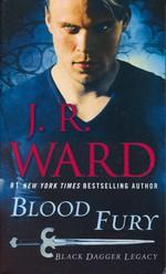 Black Dagger Brotherhood: Black Dagger Legacy nr. 3: Blood Fury (Ward, J.R.)