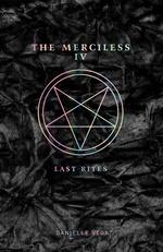 Merciless, The (TPB) nr. 4: Last Rites (Vega, Danielle)