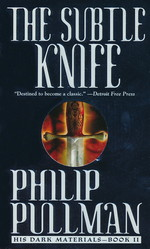 His Dark Materials nr. 2: Subtle Knife, The (Pullman, Philip)
