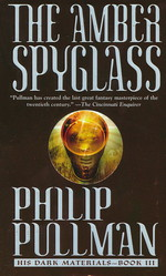 His Dark Materials nr. 3: Amber Spyglass, The (Pullman, Philip)